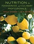 Nutrition for Foodservice and Culinar...