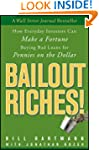 Bailout Riches!: How Everyday Investo...