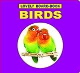 Birds (Lovely Board Books)