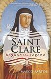 Saint Clare: Beyond the Legend