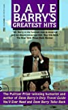 Dave Barry's Greatest Hits (0449904067) by Dave Barry