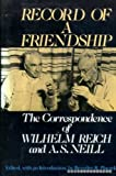 Record of a Friendship (0575030542) by Reich, Wilhelm