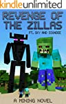 Revenge of the Zillas: A Mining Novel...