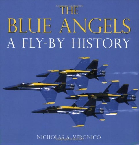 Image of The Blue Angels: A Fly-By History