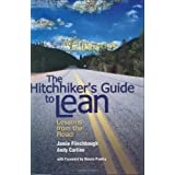 The Hitchhiker's Guide to Lean: Lessons from the Road ~ Jamie Flinchbaugh