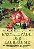 Image de Enzyklopädie der Laubbäume: Die große Enzyklopädie