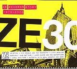 echange, troc Compilation - Ze 30 - Ze Records Story 1979-2009