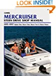MerCruiser Stern Drive Shop Manual: 1...