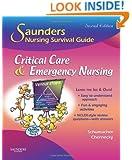 Saunders Nursing Survival Guide: Critical Care & Emergency Nursing, 2e