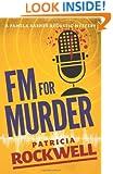 FM For Murder: A Pamela Barnes acoustic mystery