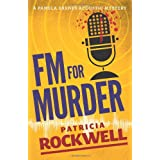 FM For Murder: A Pamela Barnes acoustic mystery ~ Patricia Rockwell