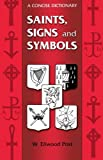 img - for Saints, Signs and Symbols book / textbook / text book