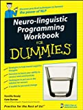 Neuro-Linguistic Programming Workbook For Dummies