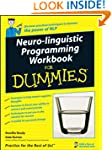Neuro-Linguistic Programming Workbook...