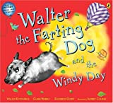 Walter the Farting Dog and the Windy Day (0141500506) by William Kotzwinkle
