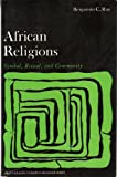 African Religions: Symbol Ritual and Community