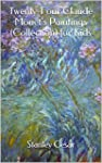 Twenty-Four Claude Monet's Paintings...