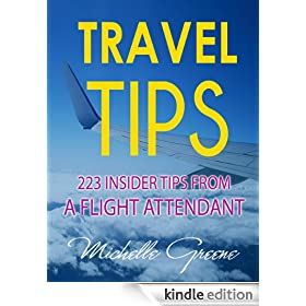 Travel Tips (223 Insider Tips From a Flight Attendant)