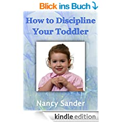 How to Discipline Your Toddler (Successful Parenting Solutions)