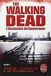 THE WALKING DEAD T.01 : L'ASCENSION D...