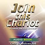 Join This Chariot | Pastor Chris Oyakhilome
