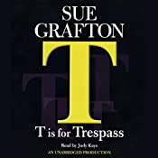 T Is for Trespass: A Kinsey Millhone Mystery | Sue Grafton