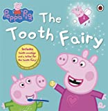 Collectif Peppa Pig: The Tooth Fairy