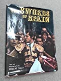 The Swords of Spain (0345294254) by Daley, Robert