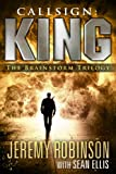 img - for Callsign: King - The Brainstorm Trilogy (A Jack Sigler Thriller) book / textbook / text book