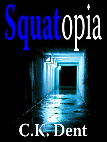 Squatopia (Psychological Thriller)