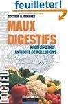 Maux digestifs - Hom�opathie antidote...
