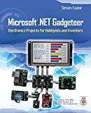 img - for Microsoft .NET Gadgeteer: Electronics Projects for Hobbyists and Inventors book / textbook / text book