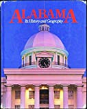 img - for Alabama: Its history and geography book / textbook / text book
