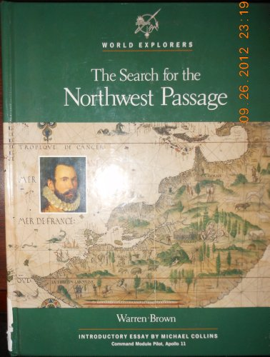 The Search for the Northwest Passage (World Explorers)