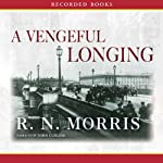 A Vengeful Longing   R. N. Morris