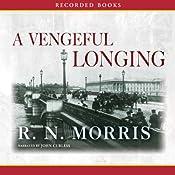 A Vengeful Longing | [R. N. Morris]