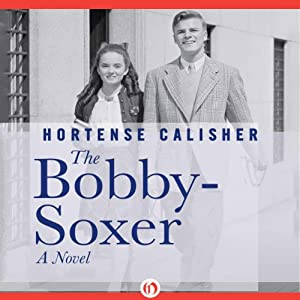 The Bobby-Soxer Audiobook
