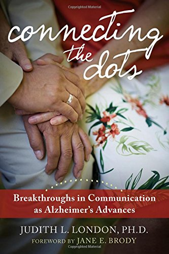 Connecting the Dots: Breakthroughs in Communication as Alzheimer's Advances PDF