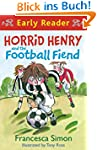 Horrid Henry and the Football Fiend (...