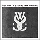 North Stands for Nothing by While She Sleeps (2011) Audio CD