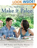 Make it Paleo: Over 200 Grain Free Recipes For Any Occasion