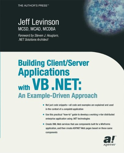 Building Client Server Applications Under VB .NET: An Example-Driven Approach