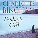 Friday's Girl Audiobook by Charlotte Bingham Narrated by Kim Hicks
