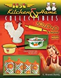 Hot Kitchen & Home Collectibles 2nd Edition (Hot Kitchen & Home Collectibles of the 30s, 40s, 50s:)