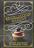 img - for Prohibition Bakery book / textbook / text book