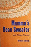 Mammas bean sweater,: And other stories