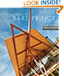 Architecture Of Bart Prince, The