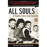 All Souls: A Family Story from Southie (Ballantine Reader's Circle)by Michael Patrick MacDonald