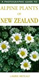 A Photographic Guide to Alpine Plants of New Zealand