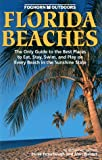 Florida Beaches (Foghorn Outdoors) (1573540544) by Puterbaugh, Parke